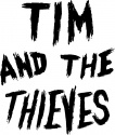 Tim and the Thieves